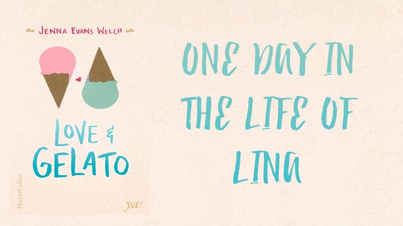One Day in the Life of Lina – Love & Gelato [Blogtour]