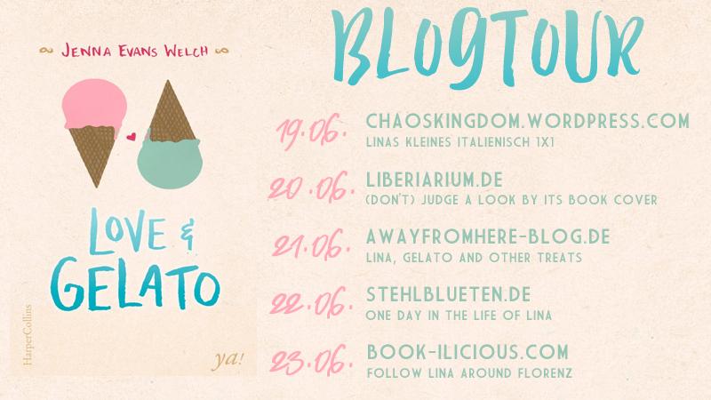 """Ankündigung: Blogtour zu """"Love & Gelato"""" von Jenna Evans Welch"""