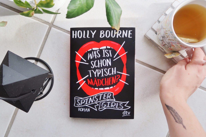 Was ist schon typisch Mädchen Holly Bourne spinster girls